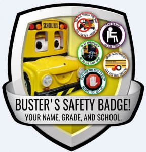 Buster Safety Badge